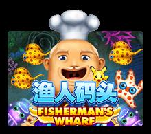 ทดลองเล่น เกมยิงปลา Fishermans Wharf