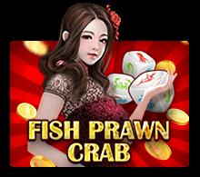 ทดลองเล่น Fish Prawn Crab